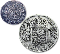 [photo: Pine Tree Silver Shilling of 1652; Spanish Silver 8 Reales]